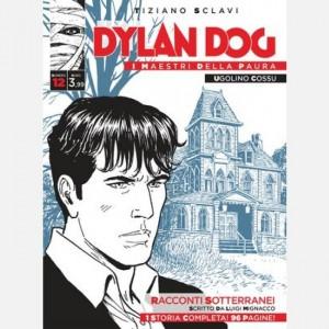 Dylan Dog - I maestri della paura Racconti sotterranei
