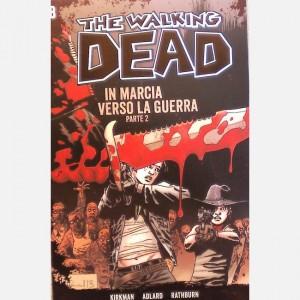The Walking Dead In marcia verso la guerra - parte 2