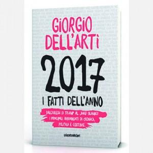 I libri della Gazzetta dello Sport 2017 I Fatti dell'anno (Giorgio dell'Arti)