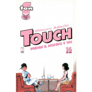 Touch - N° 16 - Prendi Il Mondo E Vai - Fan Star Comics