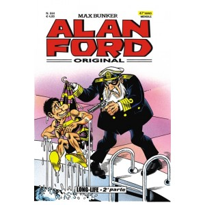 Alan Ford - N° 554 - Long-Life 2 - Alan Ford Original 1000 Volte Meglio Publishing