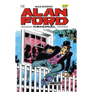 Alan Ford - N° 557 - Il Complotto - Alan Ford Original 1000 Volte Meglio Publishing