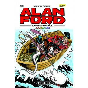 Alan Ford - N° 563 - Moby Dick - Alan Ford Original 1000 Volte Meglio Publishing