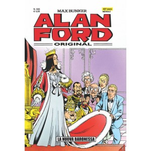 Alan Ford - N° 565 - La Nuova Baronessa - Alan Ford Original 1000 Volte Meglio Publishing