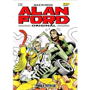 Alan Ford - N° 573 - Pensa A Tutto Lui - Alan Ford Original 1000 Volte Meglio Publishing