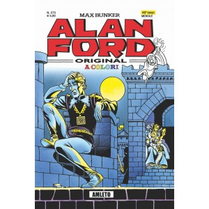 Alan Ford - N° 575 - Amleto In Color - Alan Ford Original 1000 Volte Meglio Publishing