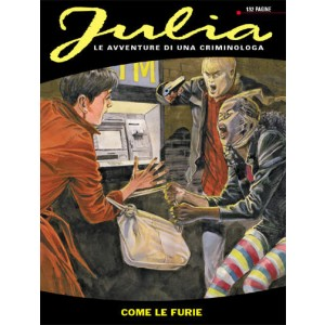 Julia - N° 164 - Come Le Furie - Bonelli Editore