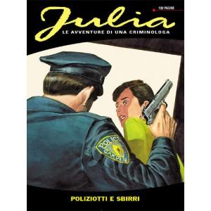Julia - N° 168 - Poliziotti E Sbirri - Bonelli Editore