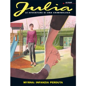 Julia - N° 175 - Myrna: Infanzia Perduta - Bonelli Editore