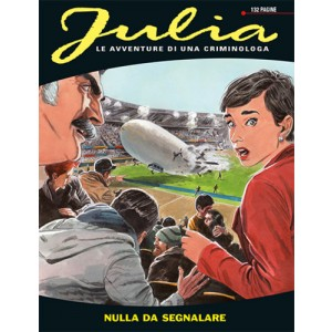 Julia - N° 177 - Nulla Da Segnalare - Bonelli Editore