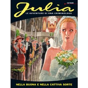 Julia - N° 178 - Nella Buona E Nella Cattiva Sorte - Bonelli Editore