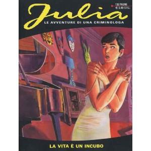 Julia - N° 179 - La Vita È Un Incubo - Bonelli Editore