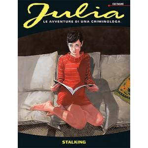 Julia - N° 181 - Stalking - Bonelli Editore