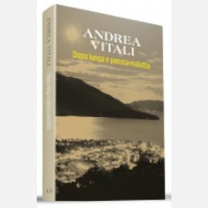 OGGI - I nuovi romanzi di Andrea Vitali Dopo lunga e penosa malattia