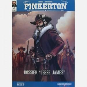 "Gli albi del West - Pinkerton Dossier ""Jesse James"""
