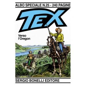 Tex Albo Speciale - N° 25 - Verso L'Oregon - Albo Speciale Tex Bonelli Editore