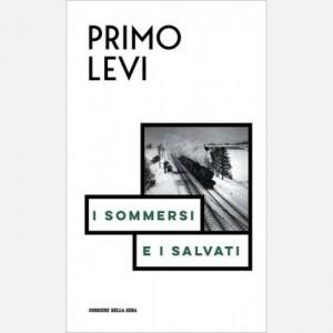 Le opere di Primo Levi I sommersi e i salvati