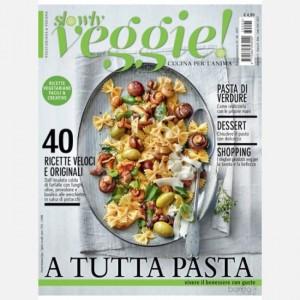 Slowly Veggie! A tutta pasta (N. 5 Settembre/Ottobre 2017)