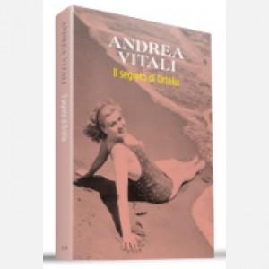 OGGI - I nuovi romanzi di Andrea Vitali Il segreto di Ortelia
