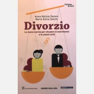 Il diritto di tutti - Vol. 2 Divorzio - Le nuove norme per chiudere il matrimonio e le unioni civili