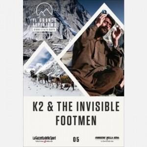 Il grande alpinismo - Storie d'alta quota (DVD) K2 The invisible Footmen