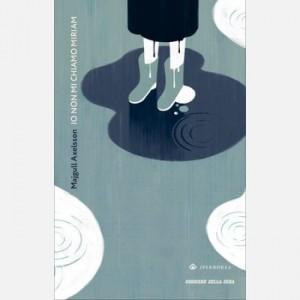 Romanzi Boreali - La grande letteratura del Nord Majgull Axelsson, Io non mi chiamo Miriam