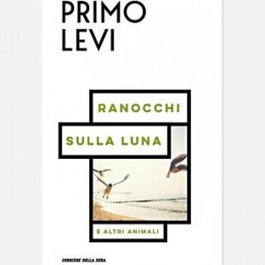 Le opere di Primo Levi Ranocchi sulla luna
