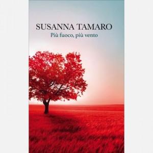 OGGI - I libri di Susanna Tamaro Più fuoco più vento