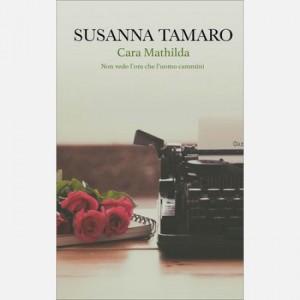 OGGI - I libri di Susanna Tamaro Cara Matilda. Non vedo l'ora che l'uomo cammini