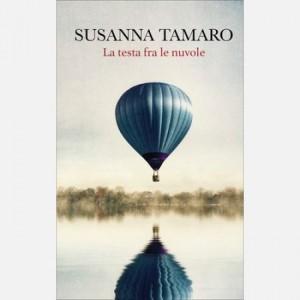 OGGI - I libri di Susanna Tamaro La testa tra le nuvole