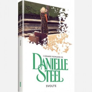 OGGI - I grandi romanzi di Danielle Steel Svolte