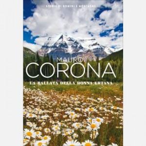 Mauro Corona - Storie di uomini e montagne La ballata della donna ertana