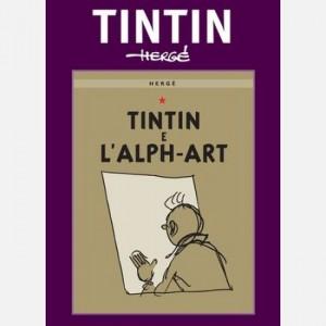 La grande avventura a fumetti di Tintin L'Alph-Art
