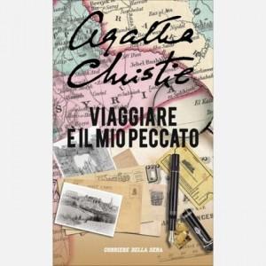 Agatha Christie Viaggiare è il mio peccato