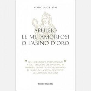Classici greci e latini Apuleio, Le metamorfosi o L'asino d'oro
