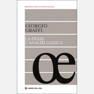 Biblioteca della lingua italiana La frase: l'analisi logica