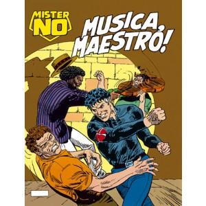 Mister No - N° 197 - Musica, Maestro! - Bonelli Editore