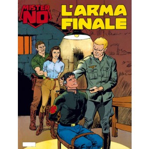 Mister No - N° 202 - L'Arma Finale - Bonelli Editore