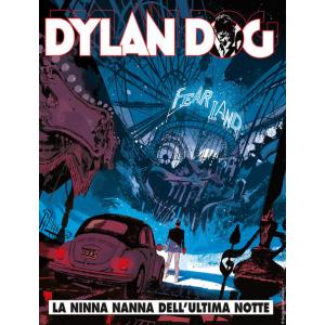 Dylan Dog - N° 367 - La Ninna Nanna Dell'Ultima Notte - Bonelli Editore