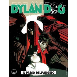Dylan Dog - N° 368 - Il Passo Dell'Angelo - Bonelli Editore