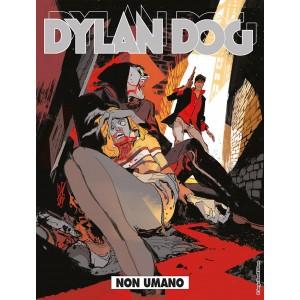 Dylan Dog - N° 377 - Non Umano - Bonelli Editore