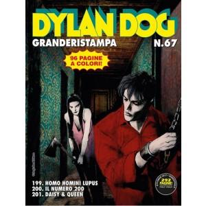 Dylan Dog Grande Ristampa - N° 67 - Homo Homini Lupus/Il Numero 200/Daisy E Queen - Bonelli Editore
