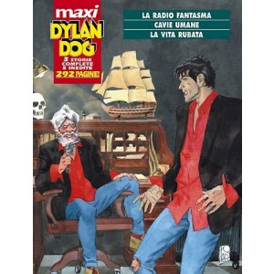 Dylan Dog Maxi - N° 3 - Radio Fantasma/Cavie Umane/Vita Rubata - Bonelli Editore