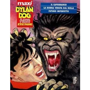Dylan Dog Maxi - N° 6 - Capobranco/Donna Venuta Dal Nulla/Futuro Imperfett - Bonelli Editore