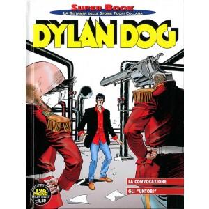 """Dylan Dog Superbook - N° 70 - La Convocazione/Gli """"Untori"""" - Bonelli Editore"""