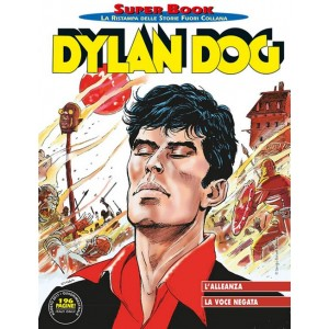 Dylan Dog Superbook - N° 72 - L'Alleanza/La Voce Negata - Bonelli Editore