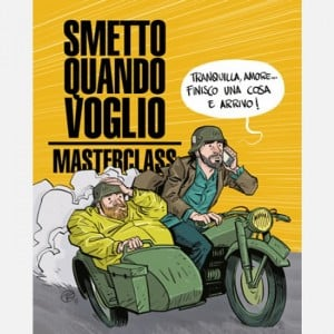 I libri de La Gazzetta dello Sport Smetto quando voglio - Masterclass (cover Torti)