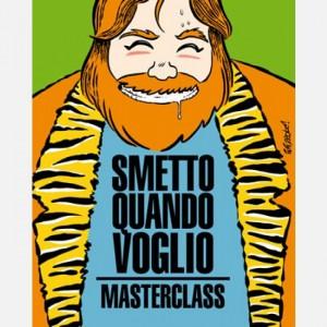 I libri de La Gazzetta dello Sport Smetto quando voglio - Masterclass (cover Recchioni)