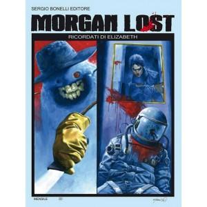 Morgan Lost (M24) - N° 16 - Ricordati Di Elisabeth - Bonelli Editore