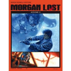 Morgan Lost (M24) - N° 17 - Jerome X - Bonelli Editore